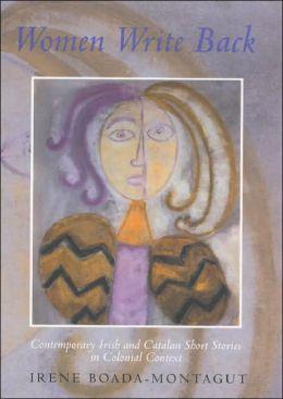 Women Write Back: Contemporary Irish and Catalan Stories
