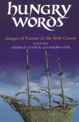 Hungry Words: Images of Famine in the Irish Canon