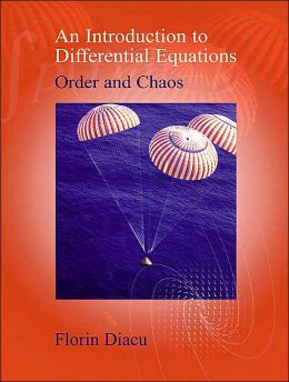 An Introduction to Differential Equations: Order and Chaos