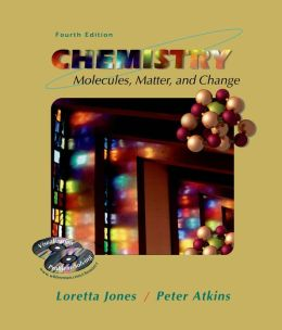 Chemistry: Molecules, Matter, and Change