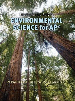 Friedland/Relyea Environmental Science for AP