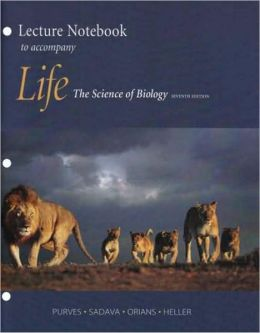 Life : The Science of Biology-Lecture Notebook