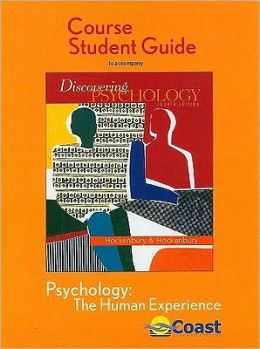 Discovering Psychology: the Human Experience Telecourse Study Guide