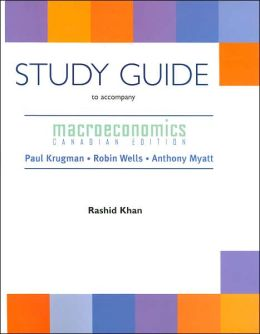 Macroeconomics: Canadian Edition Study Guide