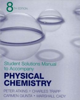 Physical Chemistry - Student Solution Manual