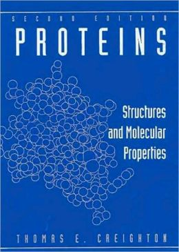 Proteins: Structures and Molecular Properties