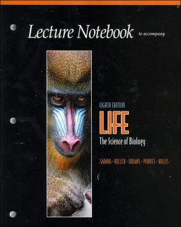 Life: The Science of Biology: Lecture Notebook (Eighth Edition)