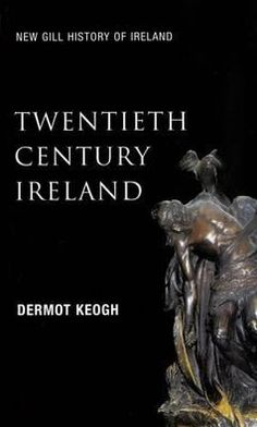 Twentieth-Century Ireland: Revolution and State Building