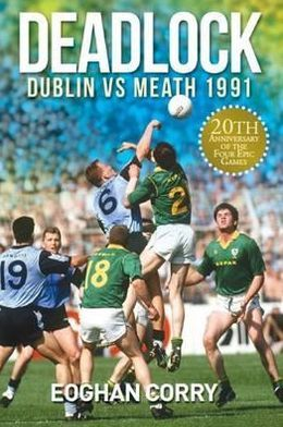 Deadlock: Dublin vs Meath 1991