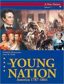 Young Nation: America 1787-1861