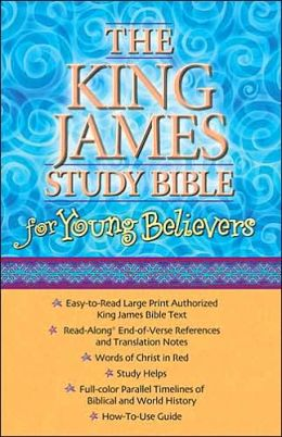 The King James Study Bible for Young Believers