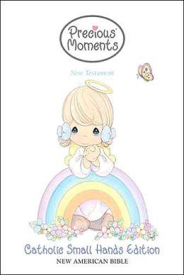 Precious Moments New Testament: Small Hands Catholic Edition