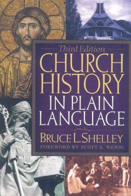 Church History in Plain Language: Third Edition