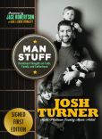Book Cover Image. Title: Man Stuff:  Thoughts on Faith, Family, and Fatherhood (Signed Book), Author: Josh Turner