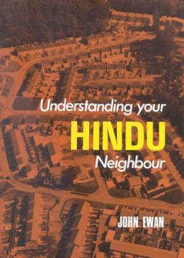 Understanding Your Hindu Neighbour