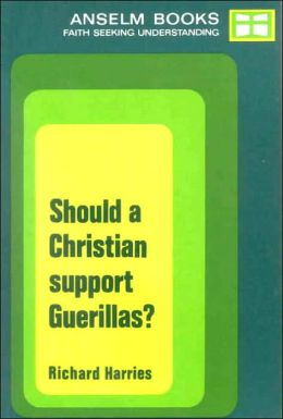 Should a Christian Support Guerillas?