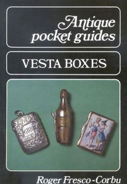 Antique Collectors Pocket Guides - Vesta Boxes
