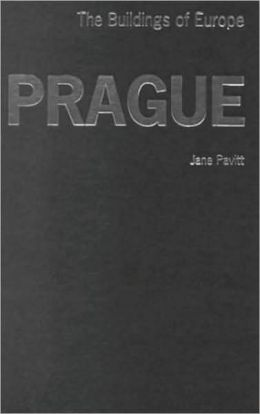 Prague: The Buildings of Europe