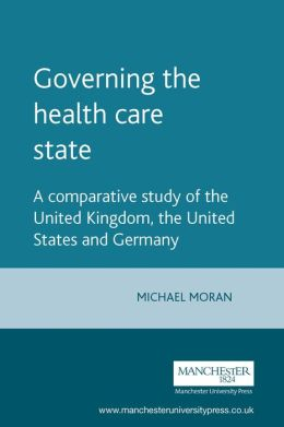 Governing the Health Care Statistics: A Comparative Study of the United Kingdom, the United States, and Germany