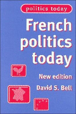 French Politics Today: New Edition