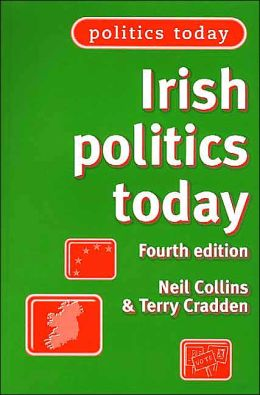 Irish Politics Today (Fourth Edition)