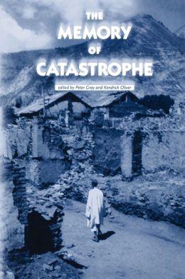 Memory of Catastrophe