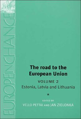 Road to the European Union: Volume 2