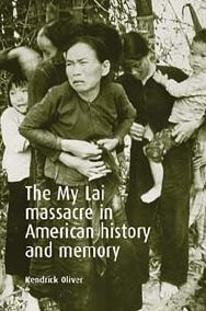 My Lai Massacre in American History and Memory