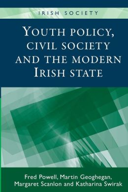 Youth Policy, Civil Society and the Modern Irish State