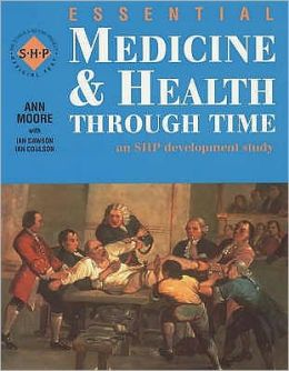 Essential Medicine and Health Through Time