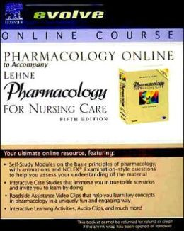 Pharmacology Online to Accompany Pharmacology for Nursing Care (User Guide and Access Code)