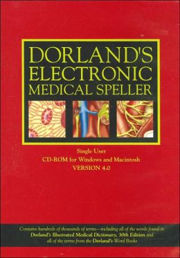 Dorland's Electronic Medical Speller CD-ROM Version 4.0