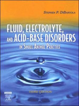 Fluid, Electrolyte and Acid-Base Disorders in Small Animal Practice