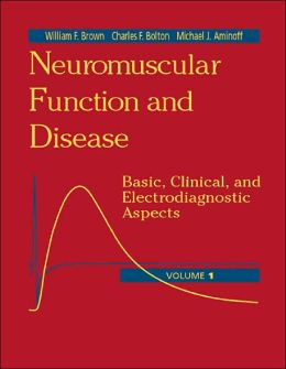 Neuromuscular Function and Disease: Basic, Clinical, and Electrodiagnostic Aspects, 2-Volume Set