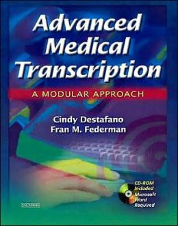 Advanced Medical Transcription with CD-ROM: A Modular Approach