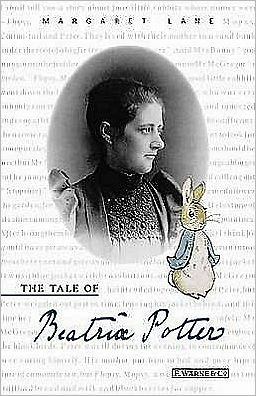 The Tale of Beatrix Potter : A Biography