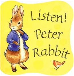 Listen Peter Rabbit