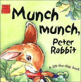 Munch Munch, Peter Rabbit