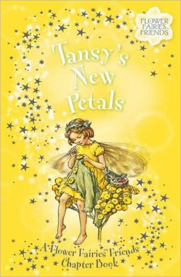 Tansy's New Petals: A Flower Fairies Friends Chapter Book