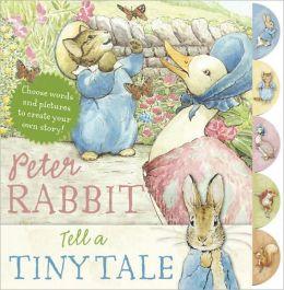 Peter Rabbit Tell a Tiny Tale