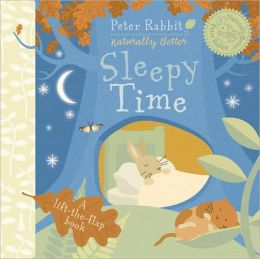 Peter Rabbit Sleepy Time: Peter Rabbit Naturally Better
