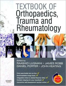 Textbook of Orthopaedics, Trauma and Rheumatology: With STUDENT CONSULT Access
