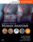 Book Cover Image. Title: McMinn and Abrahams' Clinical Atlas of Human Anatomy:  with STUDENT CONSULT Online Access, Author: Peter H. Abrahams