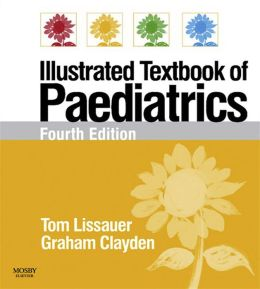 Illustrated Textbook of Paediatrics: With STUDENT CONSULT Online Access