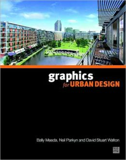 Graphics For Urban Design & Planning