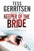 Book Cover Image. Title: The Keeper of The Bride, Author: Tess Gerritsen