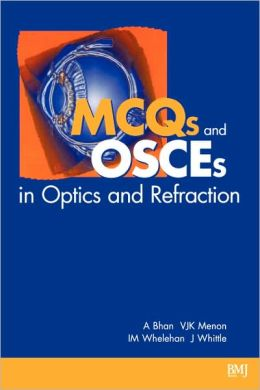 MCQS and OSCES in Optics and Refraction