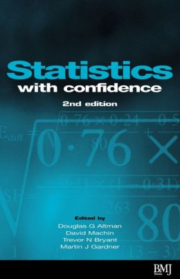 Statistics with Confidence: Confidence Intervals and Statistical Guidelines