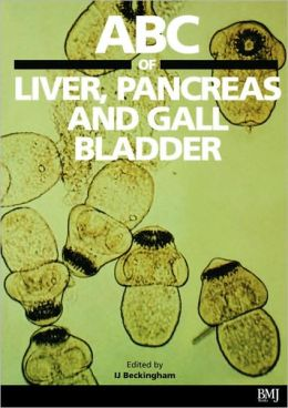 Abc Of Liver, Pancreas And Gal