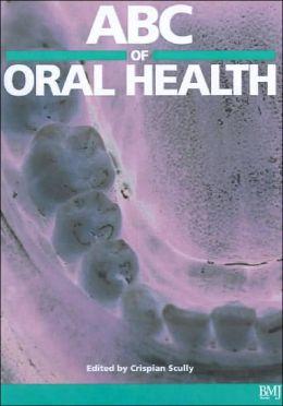 ABC of Oral Health